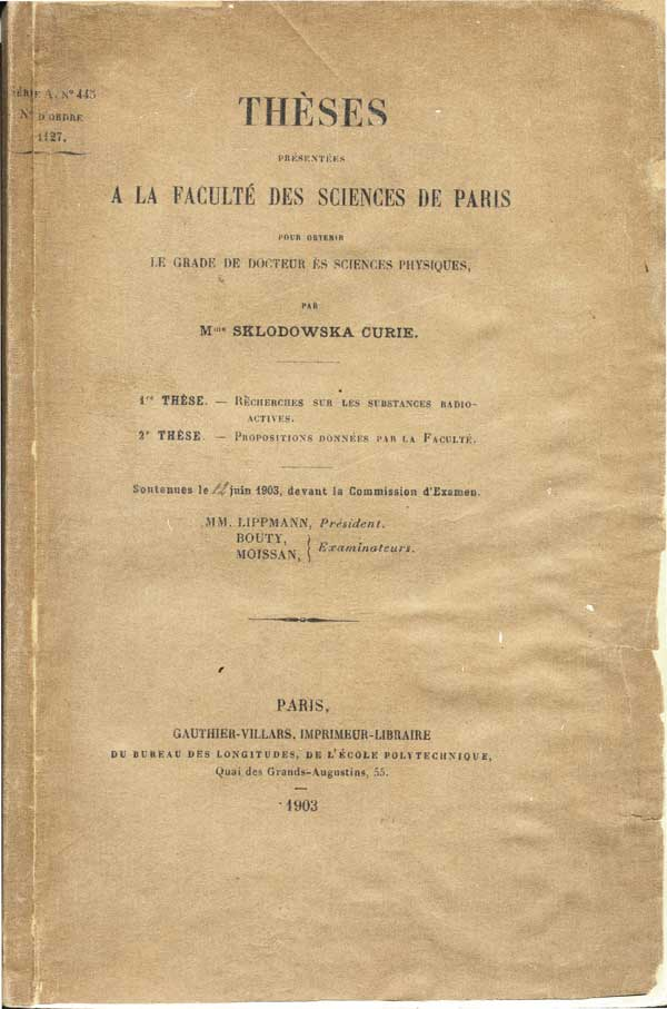 marie curie doctoral thesis He undertook to write a doctoral thesis with the aim of discovering if there exist any transitions between the three types of  marie curie, pierre curie,.